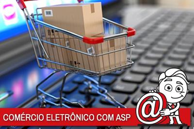 COMÉRCIO ELETRÔNICO COM ASP