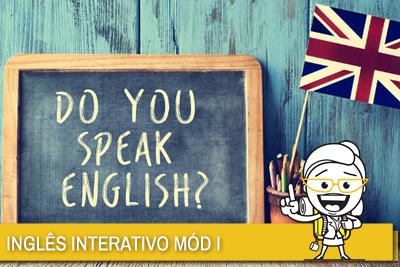 INGLES INTERATIVO MÓD I