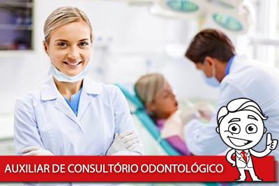 AUXILIAR DE CONSULTÓRIO ODONTOLÓGICO